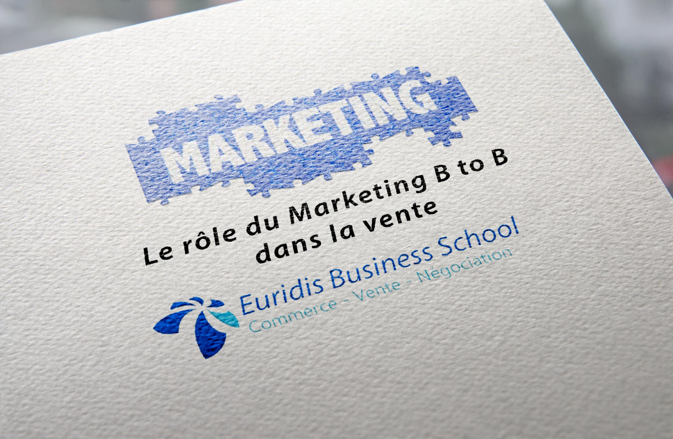 Le Role Du Marketing B2b Dans La Vente Le Blog De L Ecole Euridis